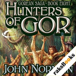 Hunters of Gor Audiobook By John Norman cover art