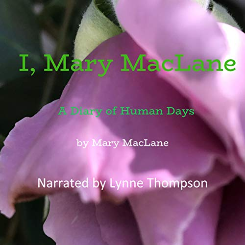 I, Mary MacLane Audiobook By Mary MacLane cover art
