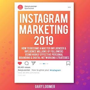 Instagram Marketing 2019 Audiobook By Gary Loomer cover art