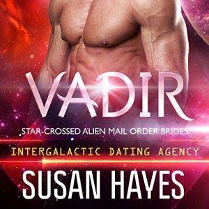 Intergalactic Dating Agency: Vadir Audiobook By Susan Hayes cover art