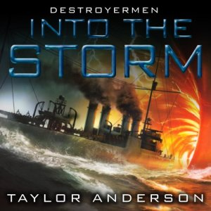 Into the Storm Audiobook By Taylor Anderson cover art