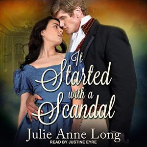 It Started with a Scandal Audiobook By Julie Anne Long cover art