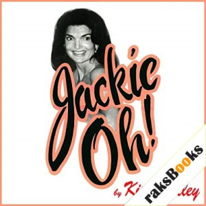 Jackie Oh! Audiobook By Kitty Kelley cover art