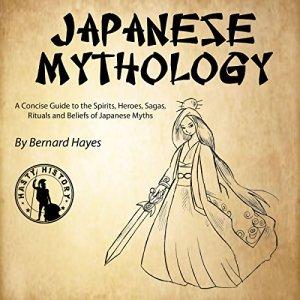 Japanese Mythology Audiobook By Bernard Hayes cover art