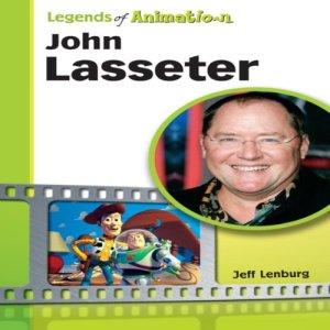 John Lasseter: The Whiz Who Made Pixar King (Legends of Animation) Audiobook By Jeff Lenburg cover art