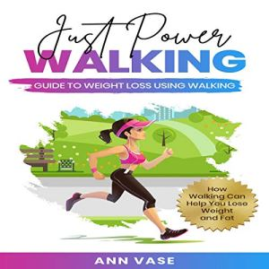 Just Power Walking Audiobook By Ann Vase cover art