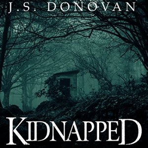 Kidnapped Audiobook By J.S. Donovan cover art