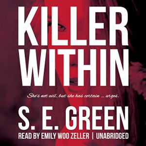 Killer Within Audiobook By S. E. Green cover art