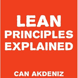 Lean Principles Explained Audiobook By Can Akdeniz cover art