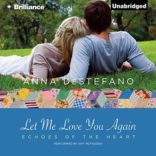 Let Me Love You Again Audiobook By Anna DeStefano cover art