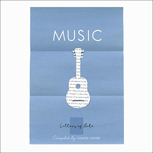 Letters of Note: Music Audiobook By Shaun Usher - editor cover art