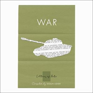 Letters of Note: War Audiobook By Shaun Usher - editor cover art