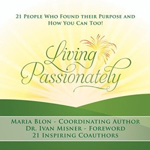 Living Passionately Audiobook By Maria Blon cover art