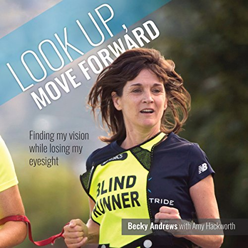 Look Up, Move Forward Audiobook By Becky Andrews cover art