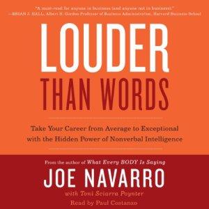 Louder Than Words Audiobook By Joe Navarro, Toni Sciarra Poynter cover art