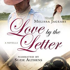 Love by the Letter Audiobook By Melissa Jagears cover art