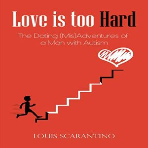 Love Is Too Hard Audiobook By Louis Scarantino cover art