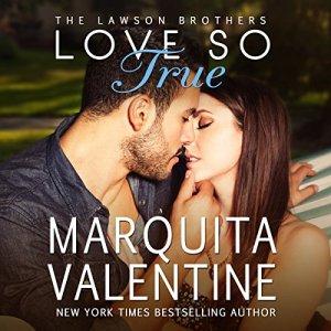 Love So True Audiobook By Marquita Valentine cover art