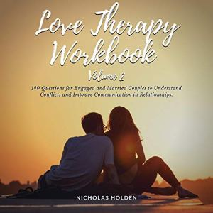 Love Therapy Workbook, Volume 2 Audiobook By Nicholas Holden cover art