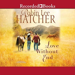 Love Without End Audiobook By Robin Lee Hatcher cover art