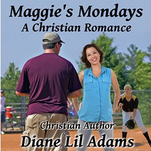 Maggie's Mondays Audiobook By Diane Lil Adams cover art