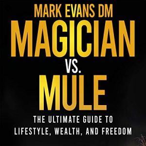 Magician vs. Mule Audiobook By Mark Evans DM cover art