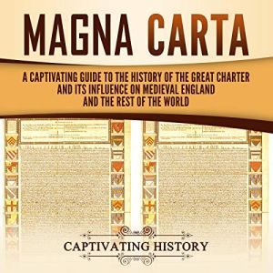 Magna Carta Audiobook By Captivating History cover art