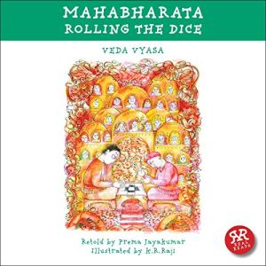 Mahabharata: Rolling the Dice Audiobook By Veda Vyasa, Prema Jayakumar cover art