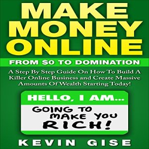 Make Money Online Audiobook By Kevin Gise cover art