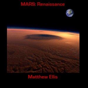 Mars: Renaissance Audiobook By Matthew Ellis cover art