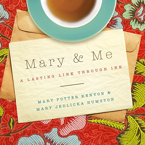 Mary and Me Audiobook By Mary Potter Kenyon, Mary Jedlicka Humston cover art