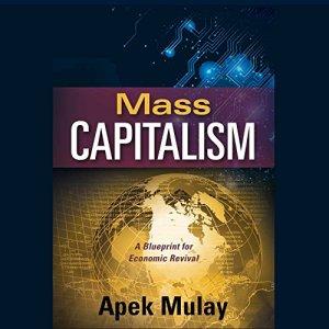 Mass Capitalism Audiobook By Apek Mulay cover art