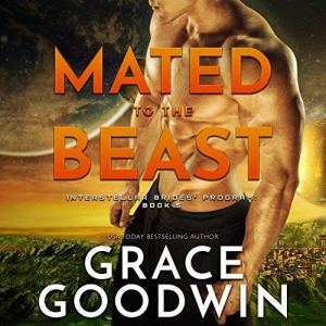 Mated to the Beast Audiobook By Grace Goodwin cover art