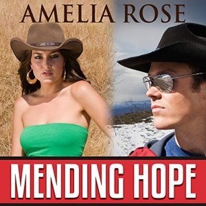 Mending Hope Audiobook By Amelia Rose cover art