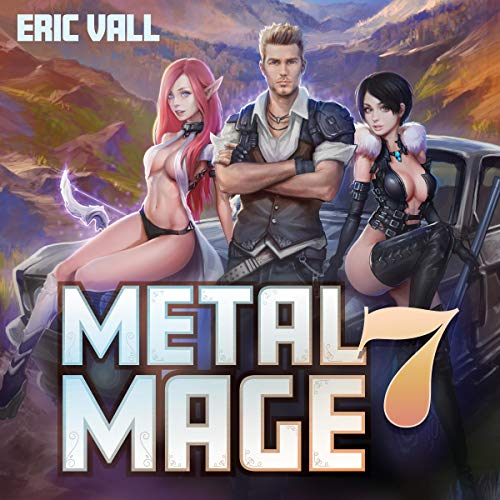 Metal Mage 7 Audiobook By Eric Vall cover art