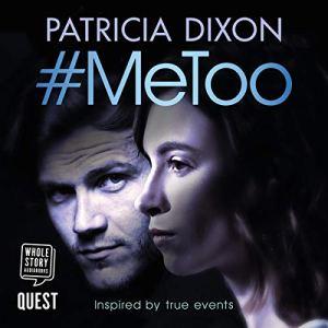 #MeToo Audiobook By Patricia Dixon cover art