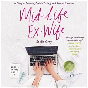 Mid-Life Ex-Wife Audiobook By Stella Grey cover art