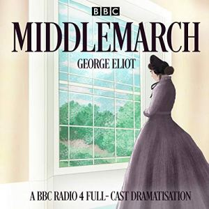 Middlemarch Audiobook By George Eliot cover art