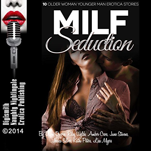 MILF Seduction Audiobook By Dawn Devore, Riley Wylde, Amber Cross, June Stevens, Jessica Silver, Kathi Peters, Lisa Myers cover art