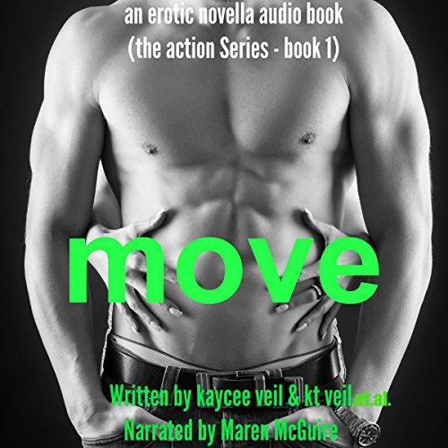 Move: An Erotic Novella Audiobook By Kaycee Veil, K.T. Veil cover art