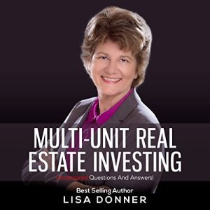 Multi-Unit Real Estate Investing: Uncensored Questions and Answers! Audiobook By Lisa Donner cover art