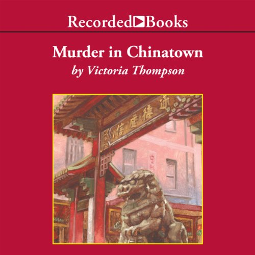 Murder In Chinatown Audiobook By Victoria Thompson cover art