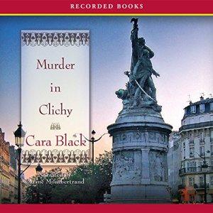 Murder in Clichy Audiobook By Cara Black cover art