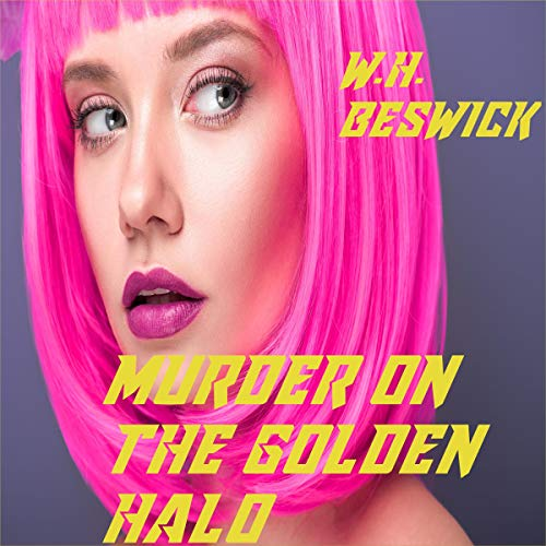 Murder on the Golden Haloe Audiobook By W. H. Beswick cover art