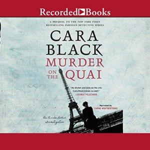 Murder on the Quai Audiobook By Cara Black cover art