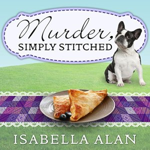 Murder, Simply Stitched Audiobook By Isabella Alan cover art