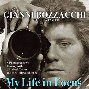 My Life in Focus Audiobook By Gianni Bozzacchi, Joey Tayler cover art