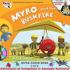 Myro and the Bush Fire Audiobook By Nick Rose cover art