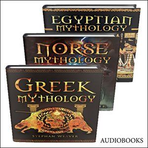 Mythology Trilogy Audiobook By Stephan Weaver cover art