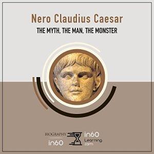 Nero Claudius Caesar Audiobook By in60Learning cover art